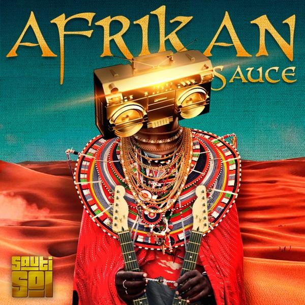 Sauti Sol Afrikan Sauce Album