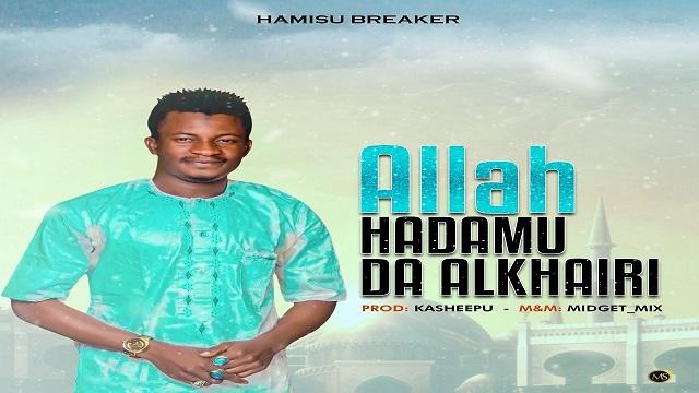 Photo of Hamisu Breaker – Alkhairi