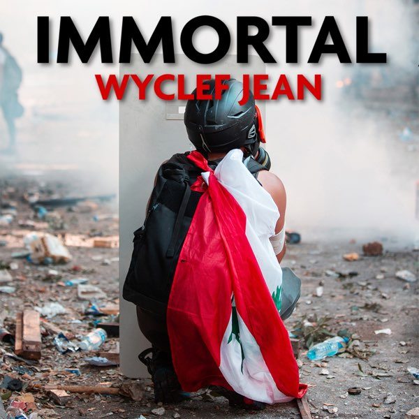 Photo of Wyclef Jean – Immortal