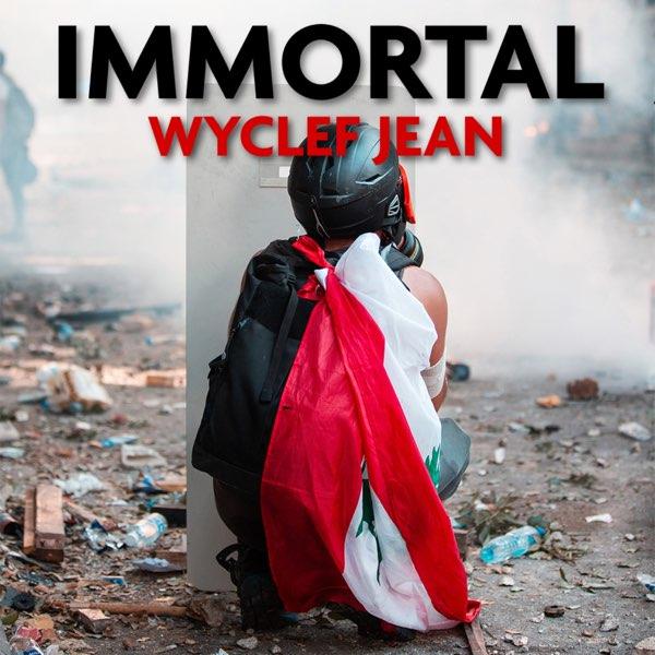 Wyclef Jean Immortal
