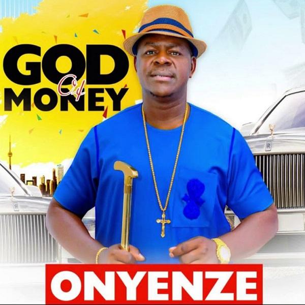 Onyenze God of Money