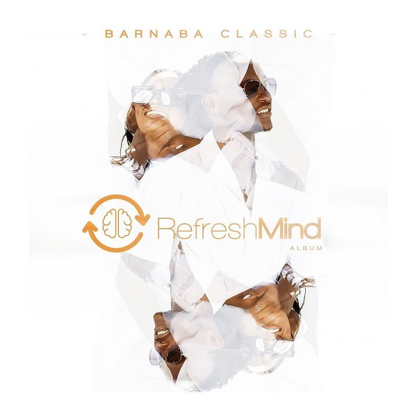 Barnaaba Classic Refresh Mind Album