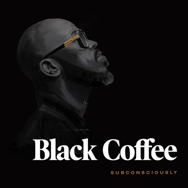 Black Coffee Subconsciously Album