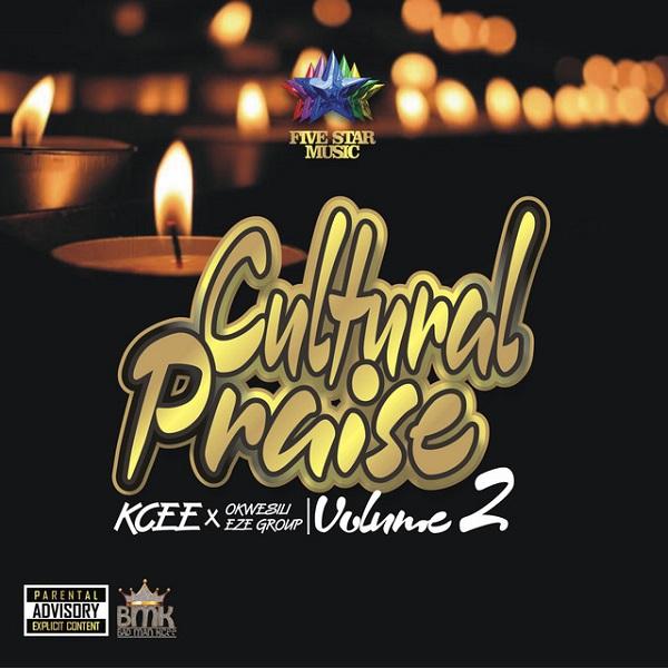 Kcee Cultural Praise Vol. 2