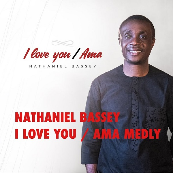 Nathaniel Bassey I Love You Ama Medley