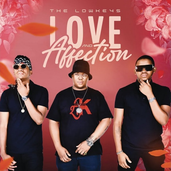 The Lowkeys Love and Affection