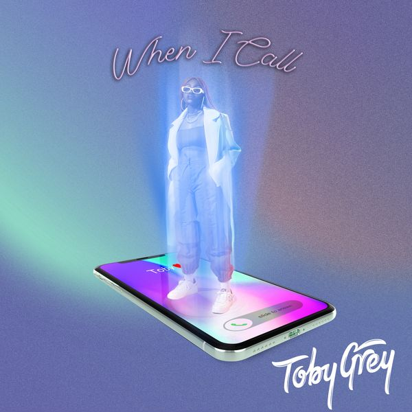 Toby Grey When I Call