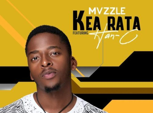 Mvzzle Kea Rata ft Han-C
