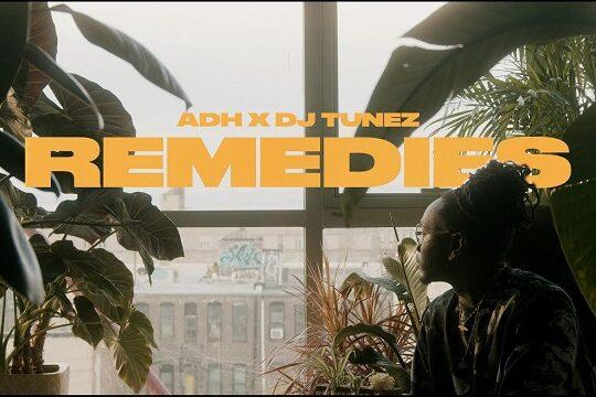 ADH and DJ Tunez Remedies