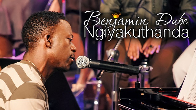 Benjamin Dube Ngiyakuthanda