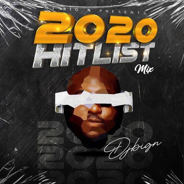DJ Big N 2020 Hitslist Mixtape