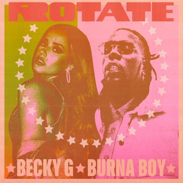 Becky G. Burna Boy Rotate