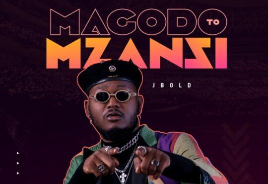 Jbold Magodo to Mzansi