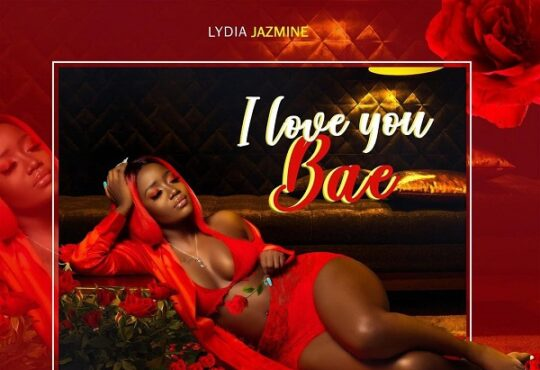 Lydia Jazmine I Love You Bae