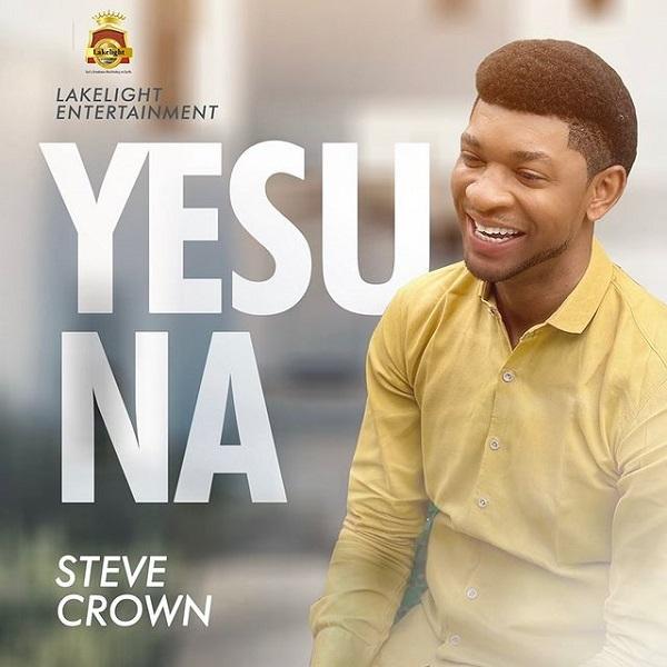 Steve Crown Yesu Na