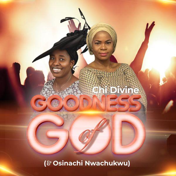 Chi Divine Goodness of God