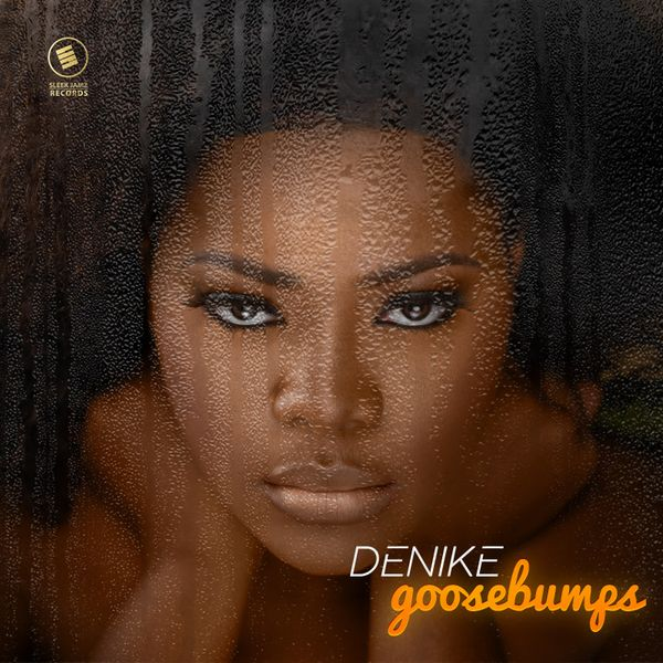 Denike Goosebumps EP