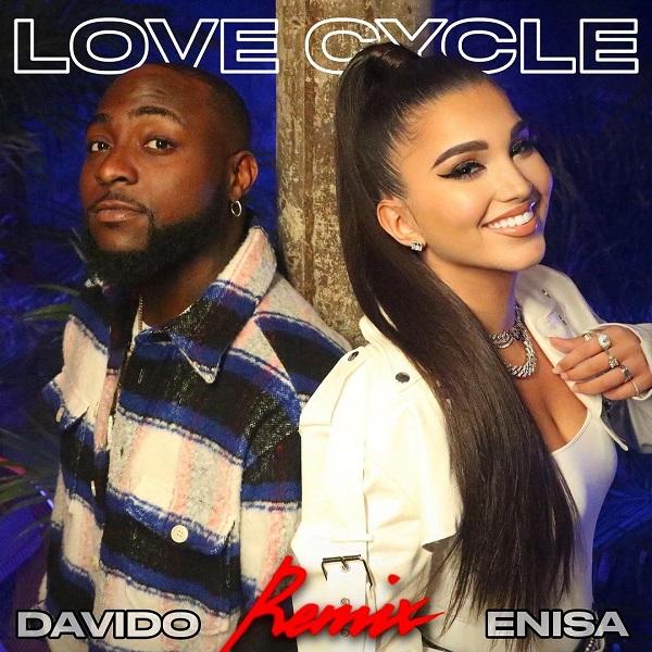 Enisa Davido Love Cycle Remix