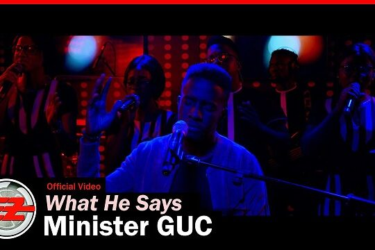 GUC What He Says Video