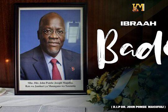 Ibraah Bado Magufuli