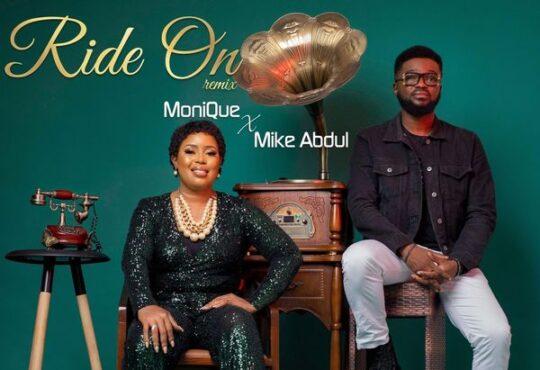 Monique Mike Abdul Ride On Remix