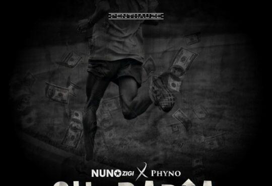 Nuno Zigi Chupadia ft. Phyno