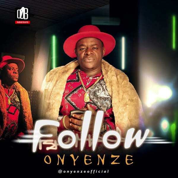 Onyenze Follow