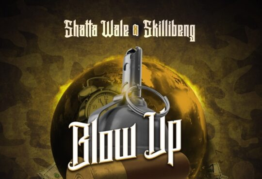 Shatta Wale Skillibeng Gold Up Blow Up
