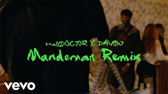 Small Doctor ManDeMan Remix Video