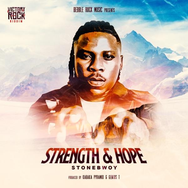 Stonebwoy Strength and Hope