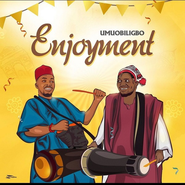 Umu Obiligbo Enjoyment Lyrics