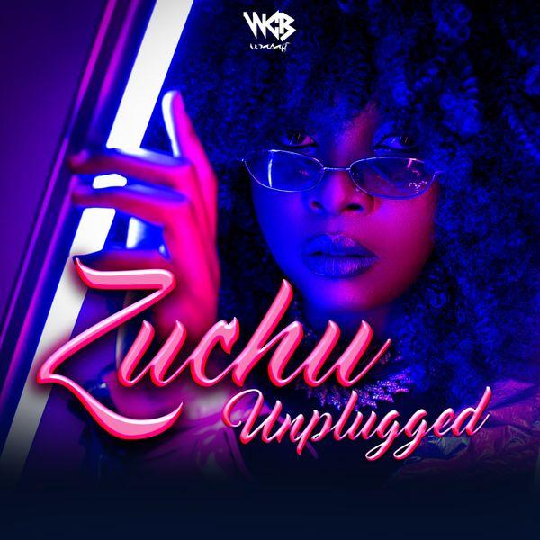 Zuchu Zuchu Unplugged EP