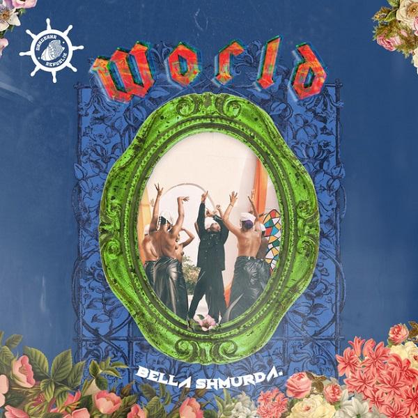 Bella Shmurda World