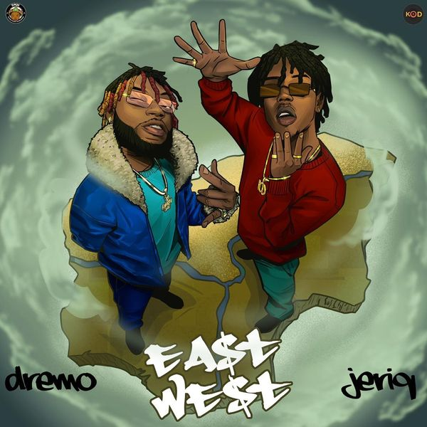 Dremo Jeriq East and West EP
