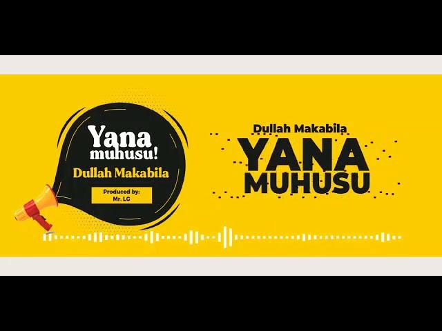 Dulla Makabila Yanamuhusu