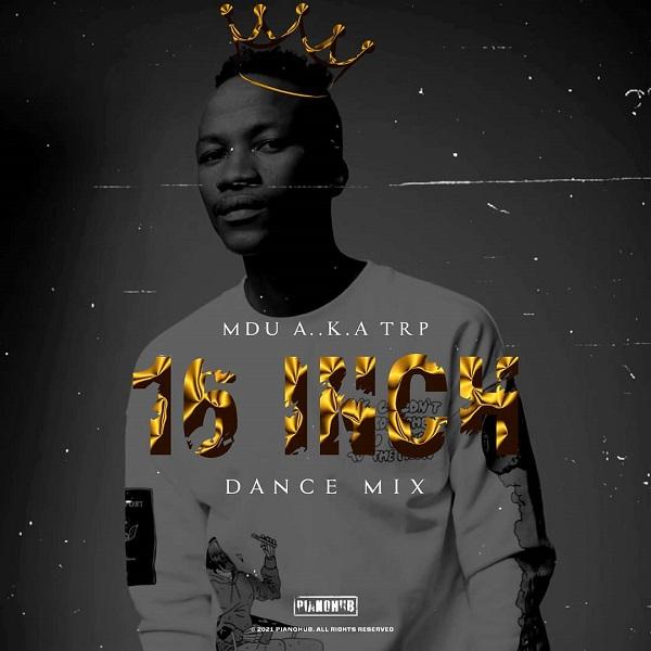 MDU aka TRP 16 Inch Dance Mix