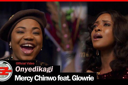 Mercy Chinwo Onyedikagi Video