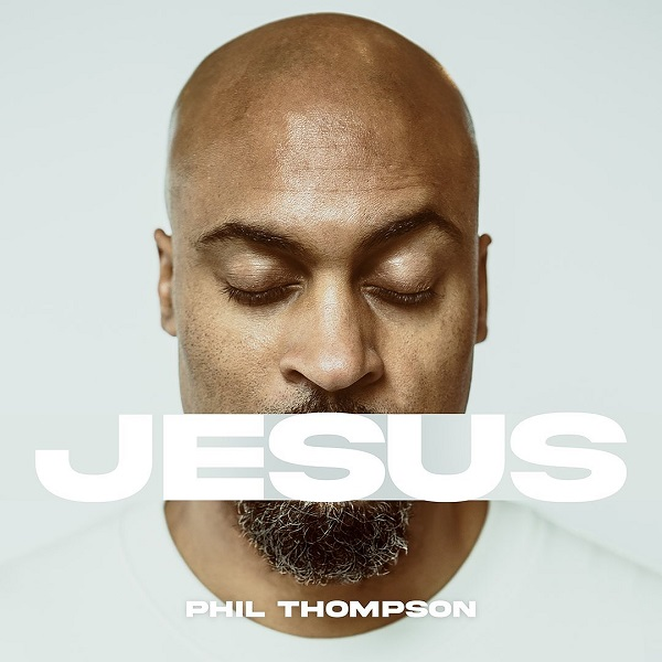 Phil Thompson Jesus