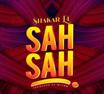 Shakar EL SAH SAH