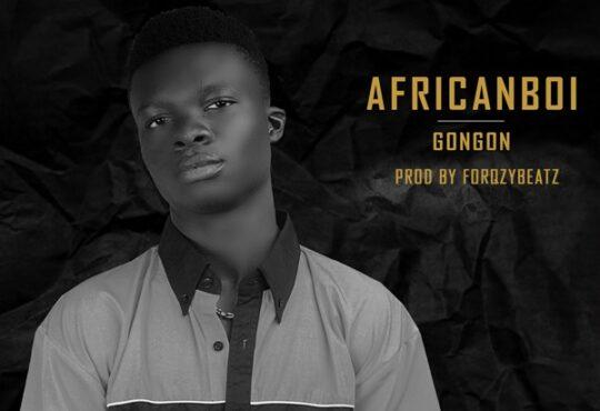 AfricanBoi Gongon
