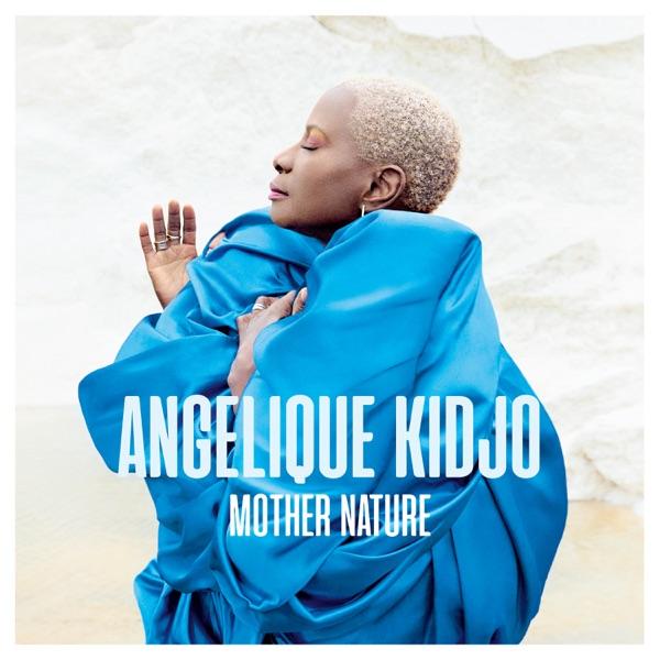 Angelique Kidjo Mother Nature Album