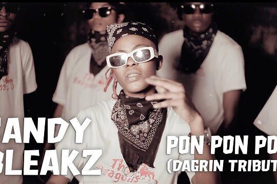 Candy Bleakz Pon Pon Pon DaGrin Tribute