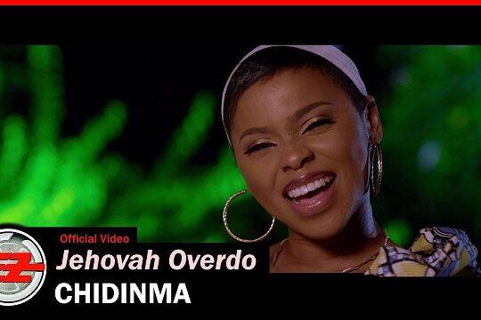 Chidinma Jehovah Overdo Video