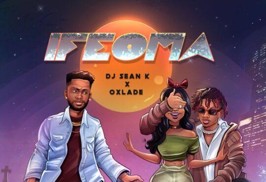 DJ Sean K Oxlade Ifeoma