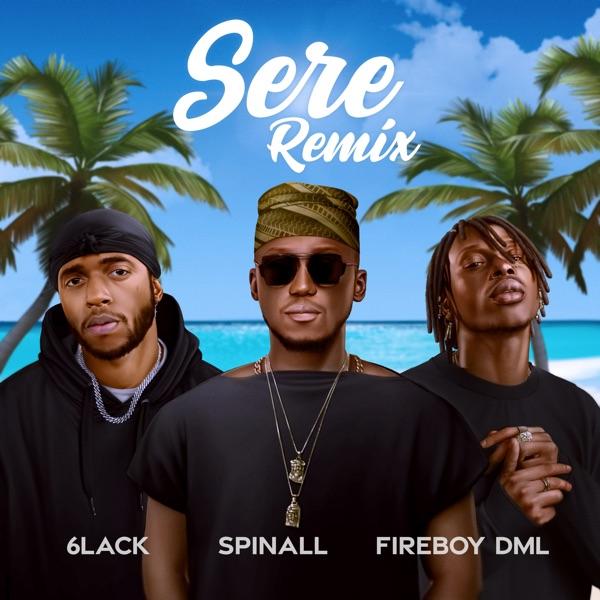 DJ Spinall Sere Remix