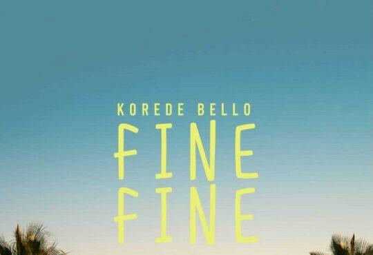 Korede Bello Fine Fine
