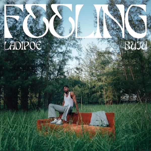 LadiPoe Feeling Lyrics