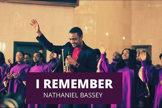 Nathaniel Bassey I Remember Video