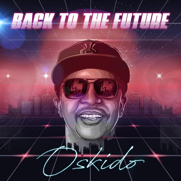 Oskido Back To The Future EP