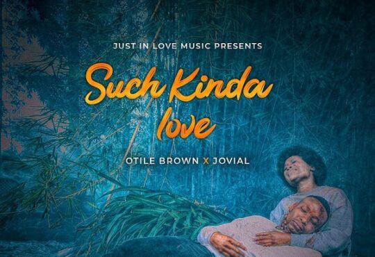Otile Brown Such Kinda Love